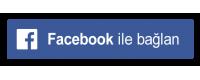 Facebook İle Bağlan